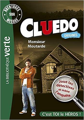 Aventures sur Mesure Cluedo 01 - Monsieur Moutarde Bibliothèque Verte Plus: Amazon.es: Hasbro: Libros en idiomas extranjeros