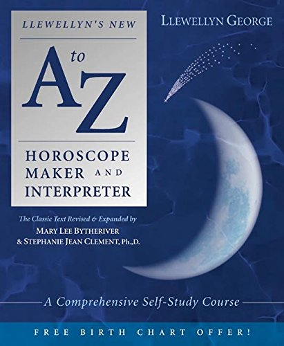 Read Online Llewellyn's New A to Z Horoscope Maker and Interpreter : A Comprehensive Self-Study Course(Paperback) - 2004 Edition PDF