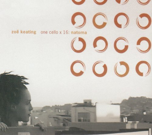 Cover of One Cello X 16: Natoma by Keating, Zoe (2005) Audio CD
