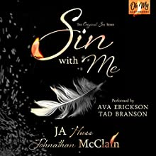 Sin with Me Audiobook by Johnathan McClain, JA Huss Narrated by Tad Branson, Ava Erickson