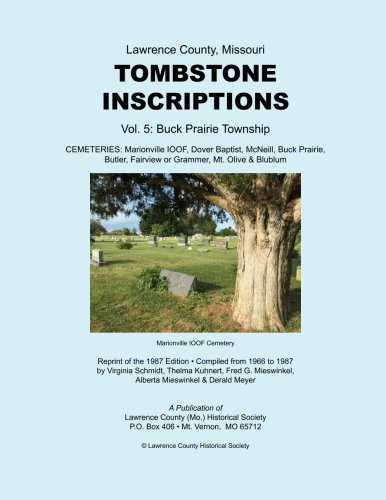 Lawrence County, Missouri TOMBSTONE INSCRIPTIONS Vol. 5 (Volume 5)