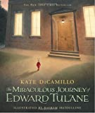 : The Miraculous Journey of Edward Tulane
