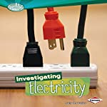 Investigating Electricity | Sally M. Walker