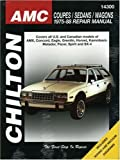 img - for AMC Coupes, Sedans, and Wagons, 1975-88 (Chilton Total Car Care Series Manuals) book / textbook / text book