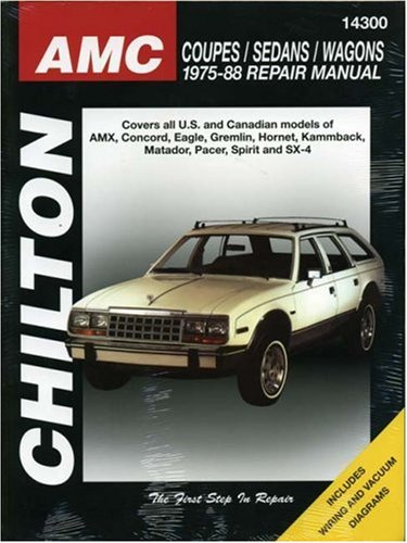 AMC Coupes, Sedans, and Wagons, 1975-88 (Chilton Total Car Care Series (Florence Coupe)