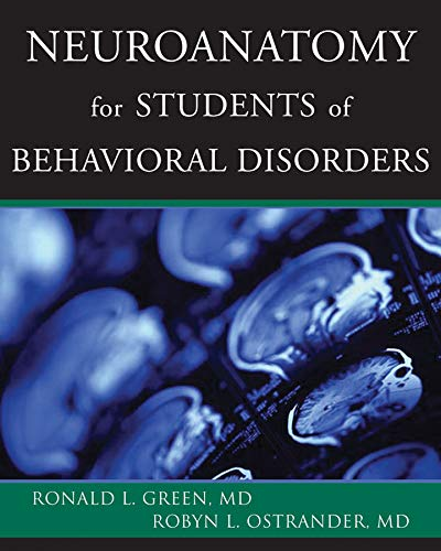 Neuroanatomy for Students of Behavioral Disorders