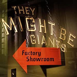 They Might Be Giants Factory Showroom Amazon Com Music