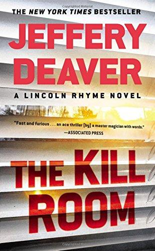 The Kill Room (A Lincoln Rhyme Novel)