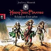 Es kann nur einen geben (Honky Tonk Pirates 4)   Joachim Masannek