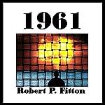 1961 | Robert P. Fitton