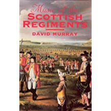 Music of the Scottish Regiments