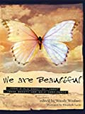 We Are Beautiful, Woody Winfree, 1402206720