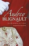 img - for Audrey Blignault: Uit die dagboek van 'n vrou (Afrikaans Edition) book / textbook / text book