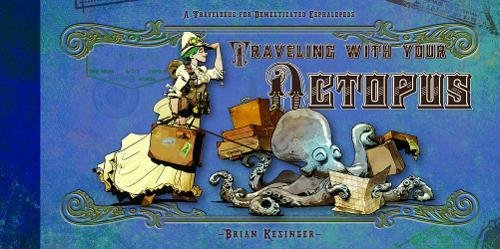 Traveling With Your Octopus