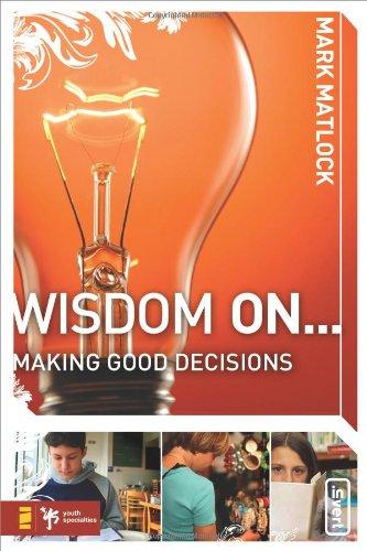 Wisdom On Making Good Decisions (invert)