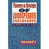 Theory and Design of Loudspeaker Enclosures