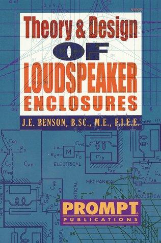 Theory & Design of Loudspeaker Enclosures
