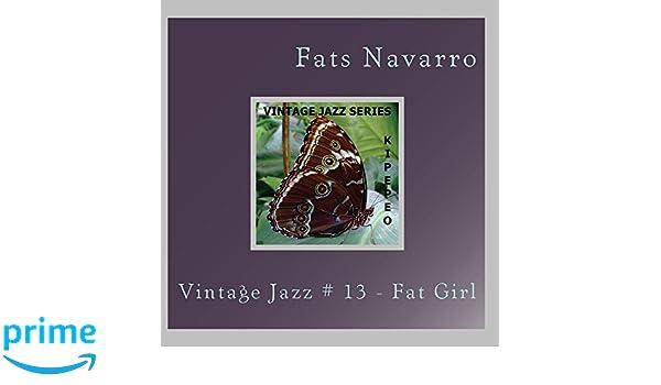 Jazz fat bottom girls