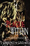 The Plague Within, Lawrence Gold, 1489534520