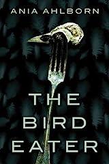 The Bird Eater Kindle Edition
