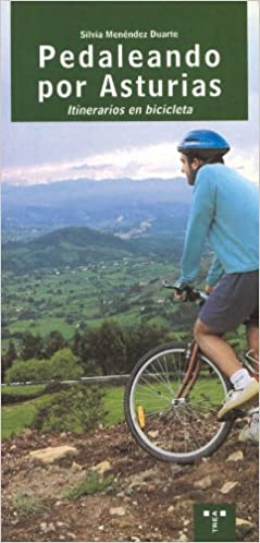 Pedaleando por Asturias. Itinerarios en bicicleta Asturias Libroa ...