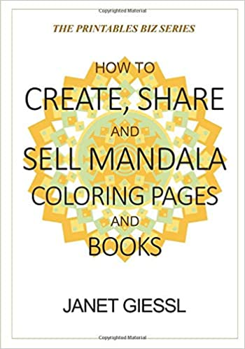 Amazon Com How To Create Share And Sell Mandala Coloring Pages And