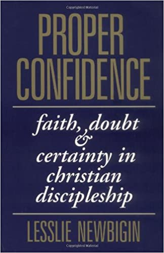 Proper Confidence: Faith, Doubt, and Certainty in Christian