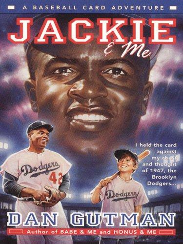 Jackie & Me (Baseball Card Adventures Book 2)