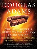 The Hitchhiker's Guide to the Galaxy Radio Scripts Volume 2: The Tertiary, Quandary and Quintessential Phases: v. 2