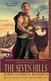The Seven Hills, John Maddox Roberts, 0441013805