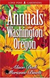 img - for Annuals for Washington and Oregon book / textbook / text book