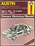 Austin Montego 1.3 and 1.6 1984-87 Owners Workshop Manual