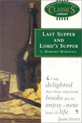 Last Supper and Lord's Supper (Biblical and Theological Classics Library)