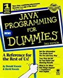 Java Programming for Dummies, Donald J. Koosis and David Koosis, 076450388X