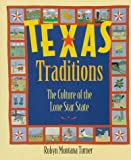 Texas Traditions, Robyn Montana Turner, 0316856754
