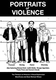 img - for Portraits of Violence: An Illustrated History of Radical Critique book / textbook / text book