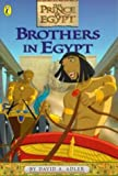 Brothers in Egypt (The Prince of Egypt)