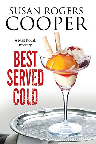 Best Served Cold: A small town Police Procedural set in Oklahoma (A Milt Kovak Mystery)