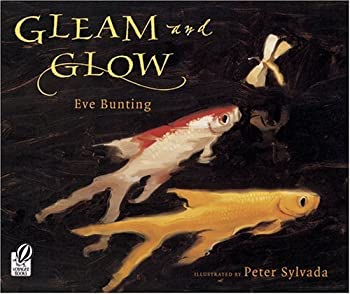 Gleam and Glow 0152025960 Book Cover