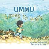 Bargain eBook - Ummu Loves To Walk