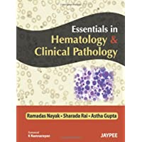 Essentials in Hematology and Clinical Pathology