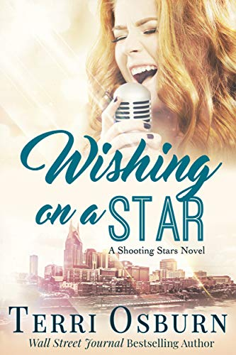 - Wishing On A Star (A Shooting Stars Novel Book 3)