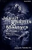Jesuit Saints and Martyrs, Joseph N. Tylenda, 0829410740
