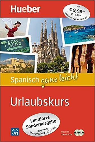 Spanisch Ganz Leicht Urlaubskurs Paket Buch 2 Audio Cds Amazon