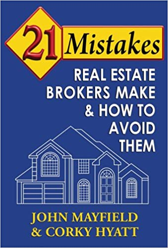Read online 21 Mistakes Real Estate Brokers Make & How to Avoid Them PDF, azw (Kindle)