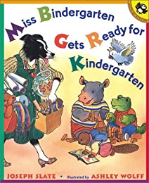 Miss Bindergarten Gets Ready for Kindergarten (Miss Bindergarten Books)