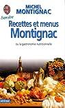 Recettes et menus Montignac ou la gastronomie nutritionnelle par Montignac
