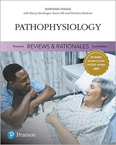 "Pearson Reviews & Rationales: Pathophysiology with ""Nursing Reviews & Rationales"" (4th Edition)"