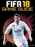 Fifa 18 Game Guide