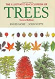 The Illustrated Encyclopedia of Trees, John White, 0881927511